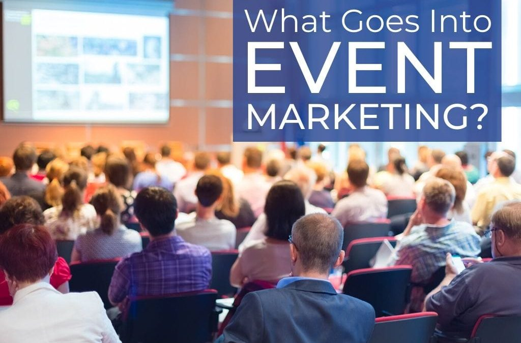 What Goes Into Event Marketing? Get some ideas for your event.